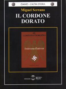Miguel Serrano: Il cordone dorato, hitlerismo esoterico