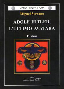 Miguel Serrano su Julius Evola e Carl Gustav Jung - tratto dal libro Adolf Hitler, l'ultimo Avatara
